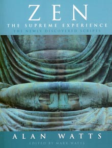 Zen The Supreme Experience: The Newly Discovered Scripts