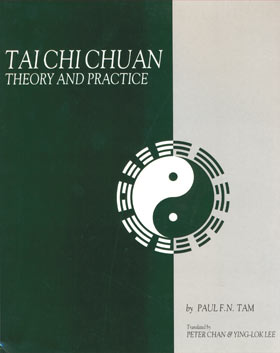 Tai Chi Chuan - Theory and Practice