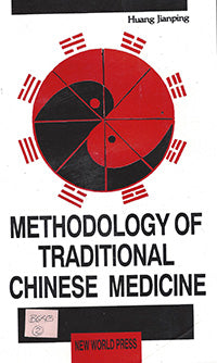 Methodology of Traditional Chinese Medicine