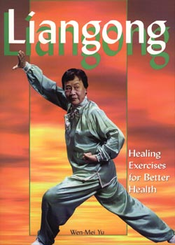 Liangong Healing Exercises for Better Health