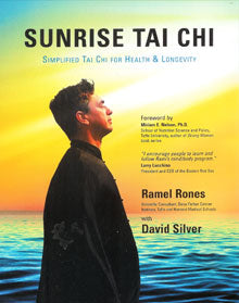 Sunrise Tai Chi: Simplified Tai Chi for Health and Longevity