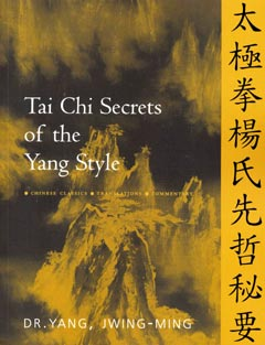Tai Chi Secrets of the Yang Style