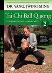 Tai Chi Ball Qigong DVD Part 2 by Dr. Yang Jwing-Ming