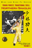 Northern Shaolin Book Vol 2 by Sifu Wing Lam