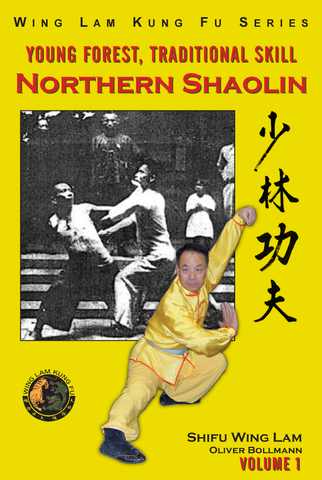 Northern Shaolin Book by Sifu Wing Lam