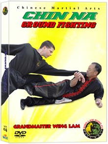 Chinese Fighting Arts Chin Na Joint lock Ground Fighting (Chin Na DVD #04)
