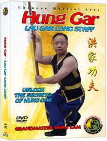 (Hung Gar DVD #07) Lau Gar Long Staff by Sifu Wing Lam