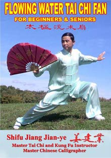 Flowing Water Tai Chi Fan For Beginners & Seniors by Sifu Jiang Jianye