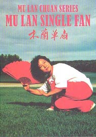 Mu Lan Single Fan by Shifu Yuzhi Lu