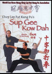 Sup Gee Kow Dah of Choy Lay Fut DVD by Lee Koon Hung
