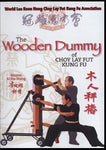 Wooden dummy Training of Choy Lay Fut DVD by Lee Koon Hung