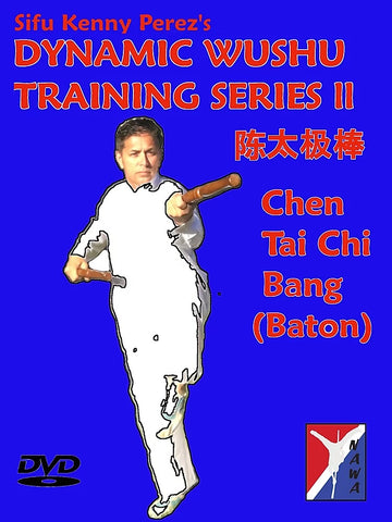 Kenny Perez Double Chen Tai Chi Bang