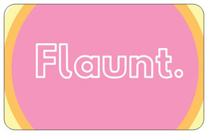 FLAUNT GIFTCARDS