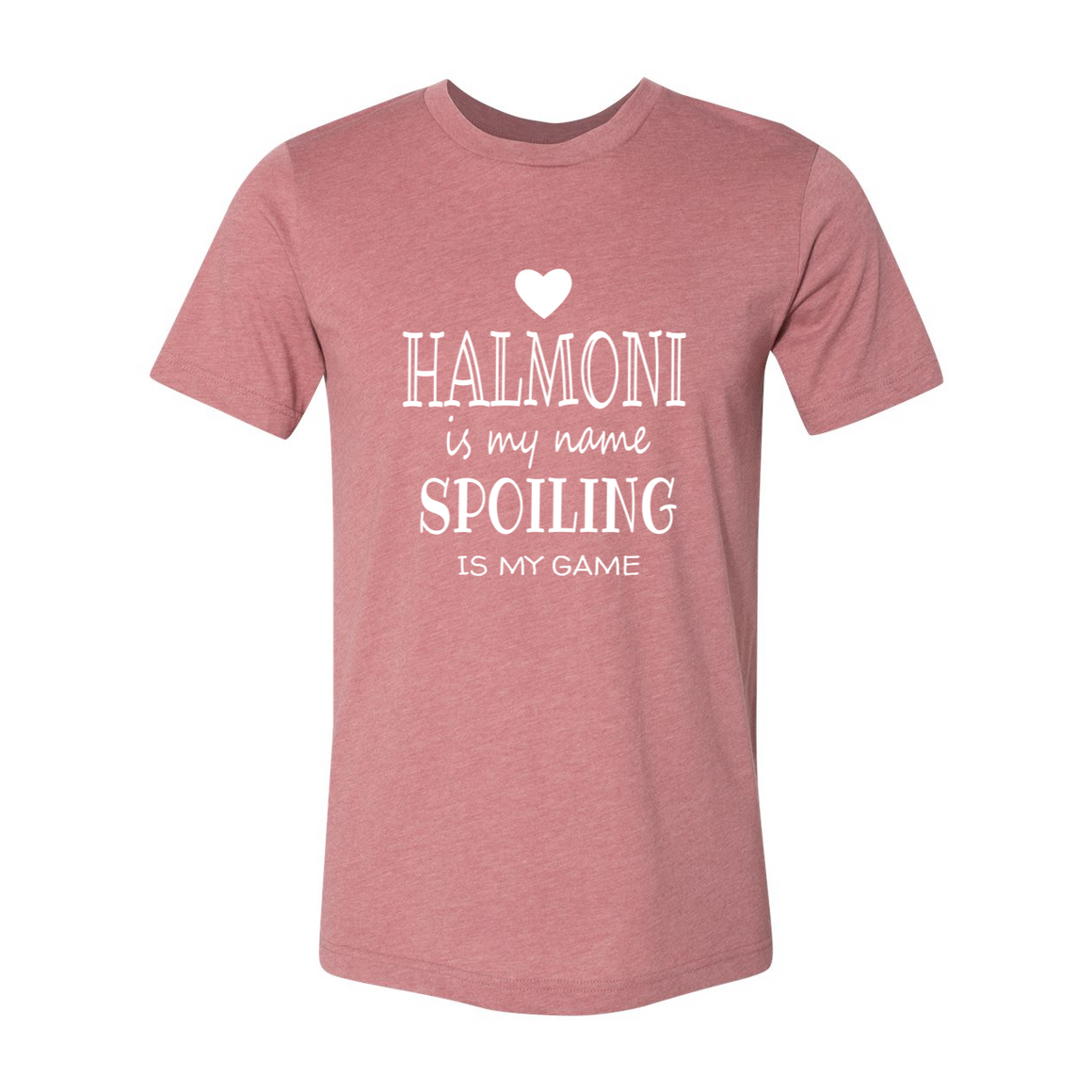 Halmoni Is My Name Grandma Grandmother Tshirt