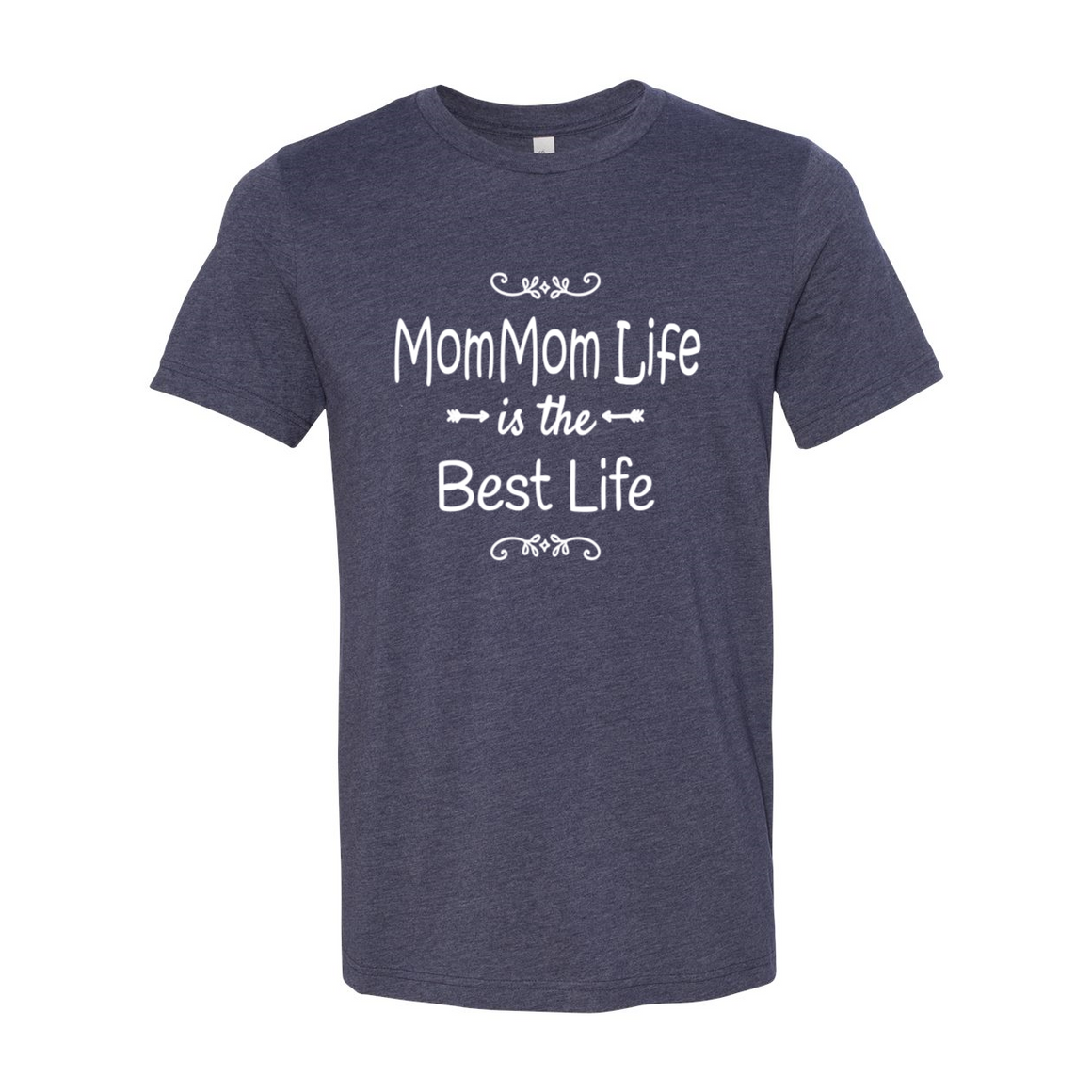 MomMom Life Is The Best Life Grandma Tshirt