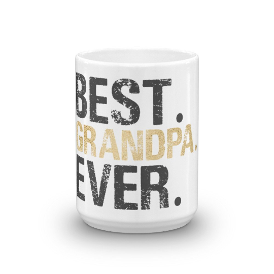 Best Grandpa Ever Coffee Mug - Great for Grandparent Gifts