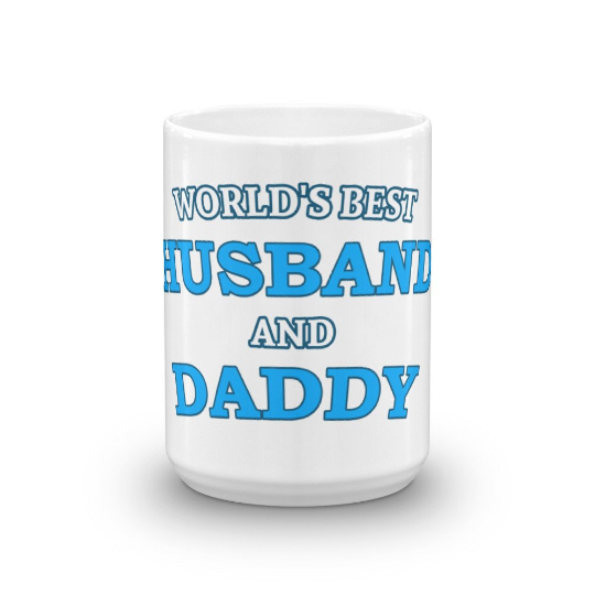 World's Best Husband and Daddy Coffee Mug - Great for Dad Gifts