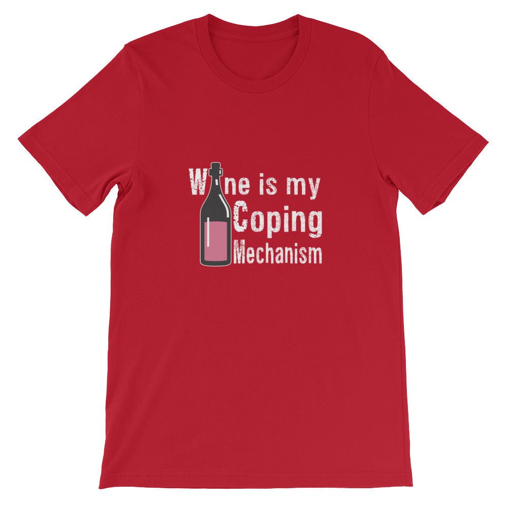 Wine is My Coping Mechanism Funny Wine Drinking Shirt for Women and Men