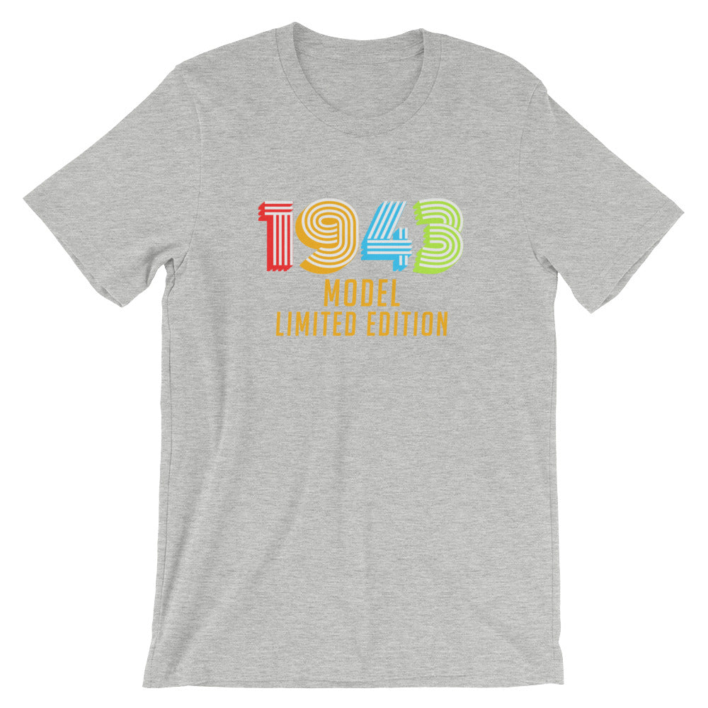 1943 Model Limited Edition Funny 75th Birthday T Shirt Gift Ideas For 75 Year Old