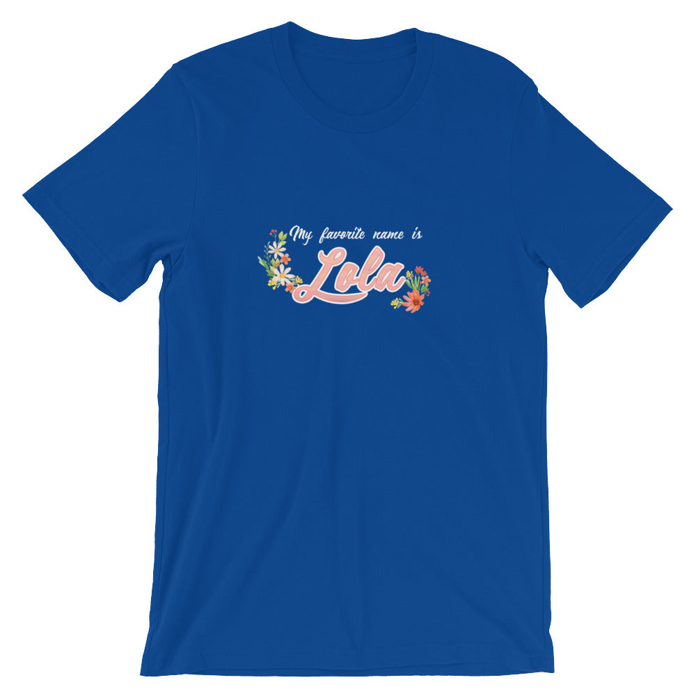 My Favorite Name is Lola Shirt Cute Grandmother Grandma Gifts from Grandkids