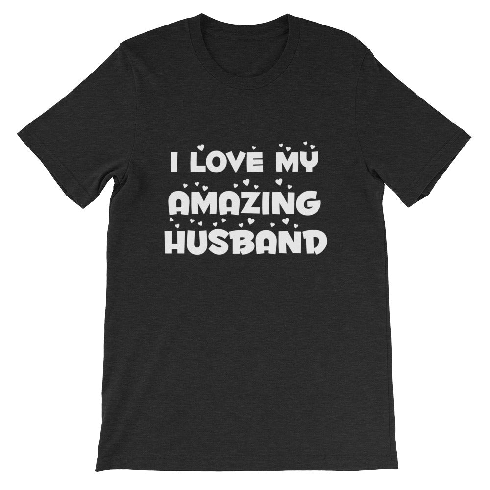I Love My Husband Couples Shirts Great Husband & Wife Gifts