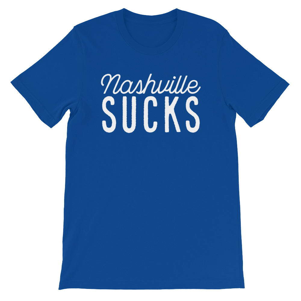 Nashville Sucks Tshirt for Fans of Real Country Music