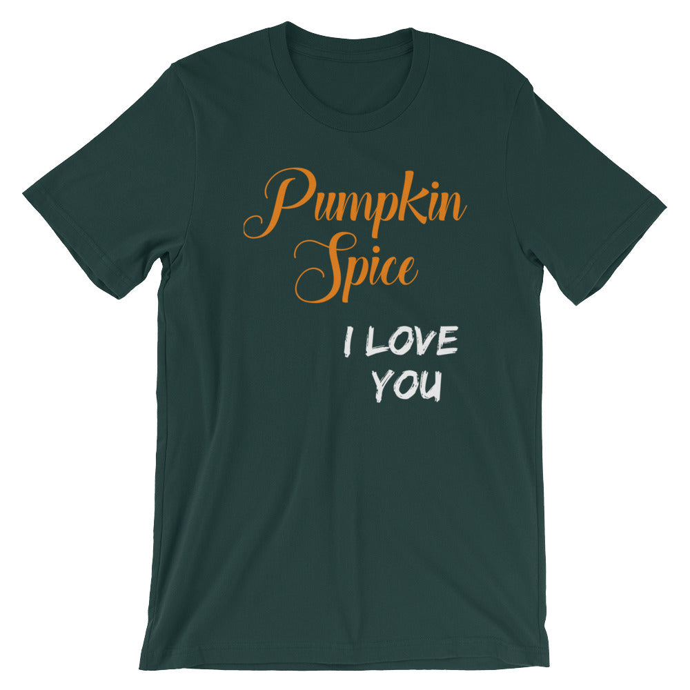 Pumpkin Spice I Love You Funny Pumpkin Spice Lovers Shirt for Halloween Thanksgiving Autumn or Fall Gifts