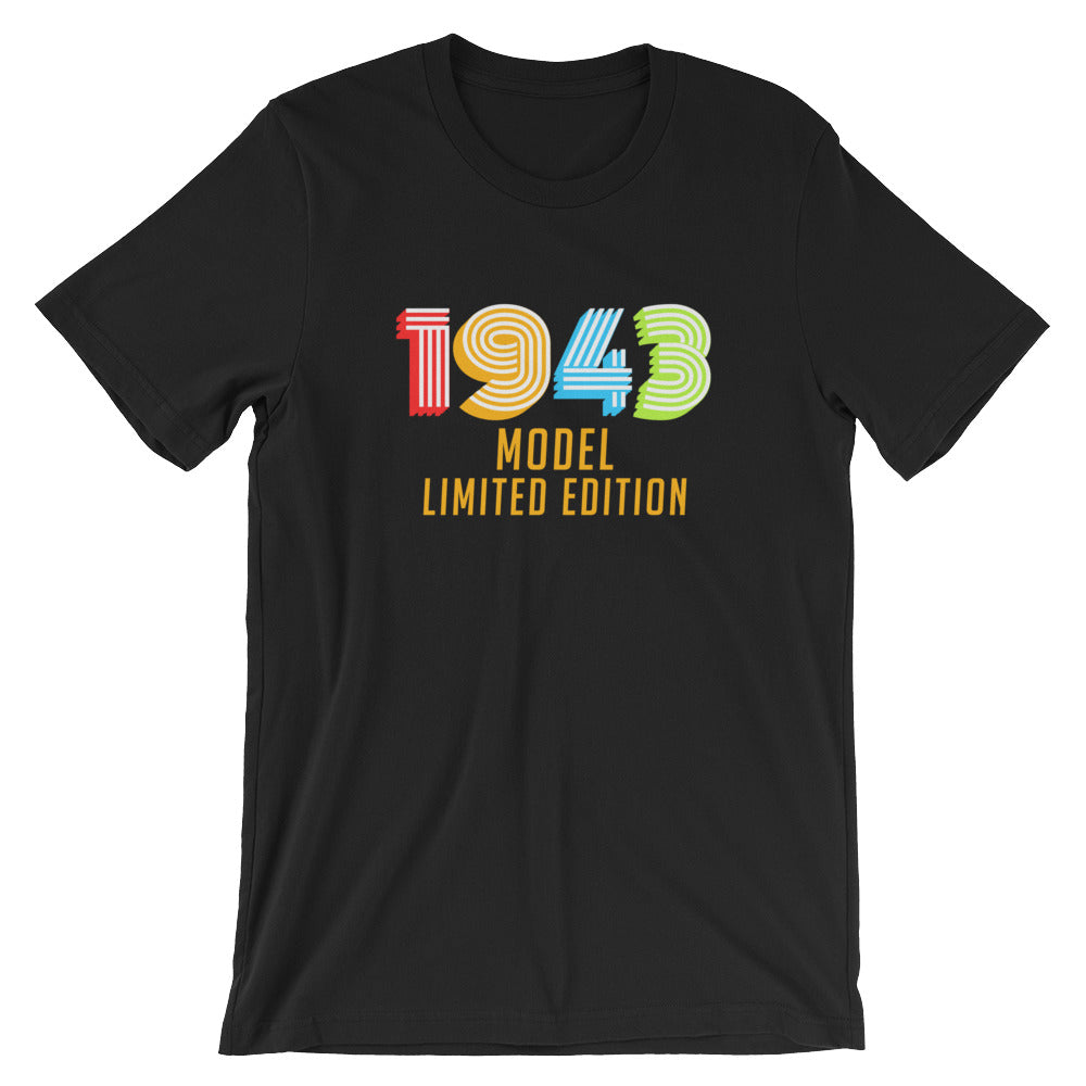 1943 Model Limited Edition Funny 75th Birthday T Shirt Gift Ideas For 75 Year Old Birthdays Men Or Women