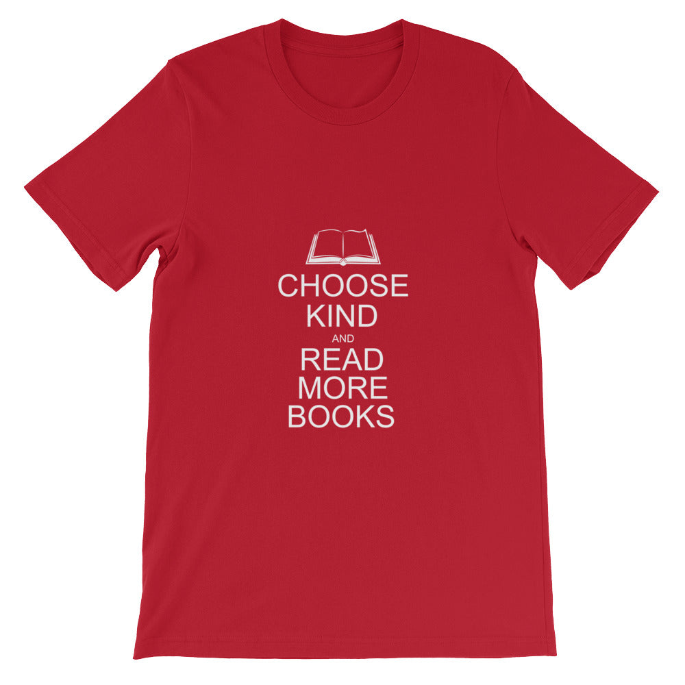 Choose Kind and Read More Books Anti Bullying T-Shirt for Men and Women