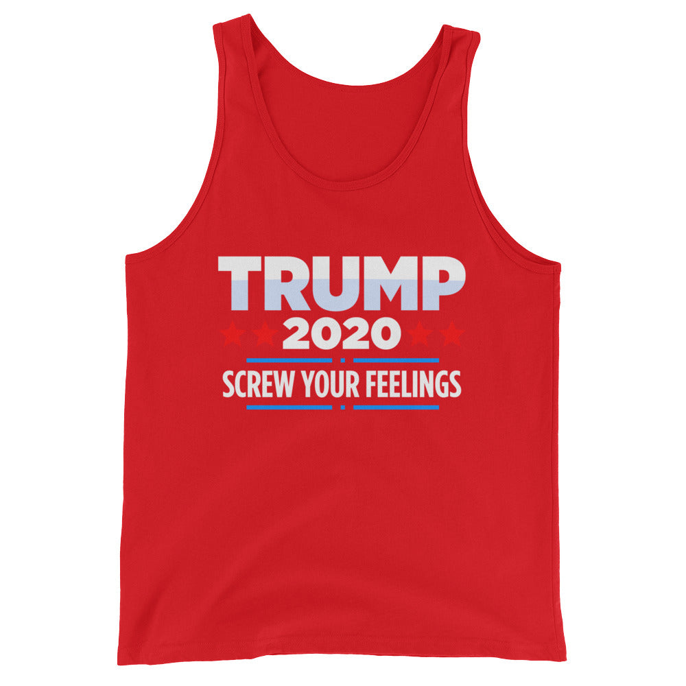Trump 2020 Screw Your Feelings Funny Political Trump Tank Top