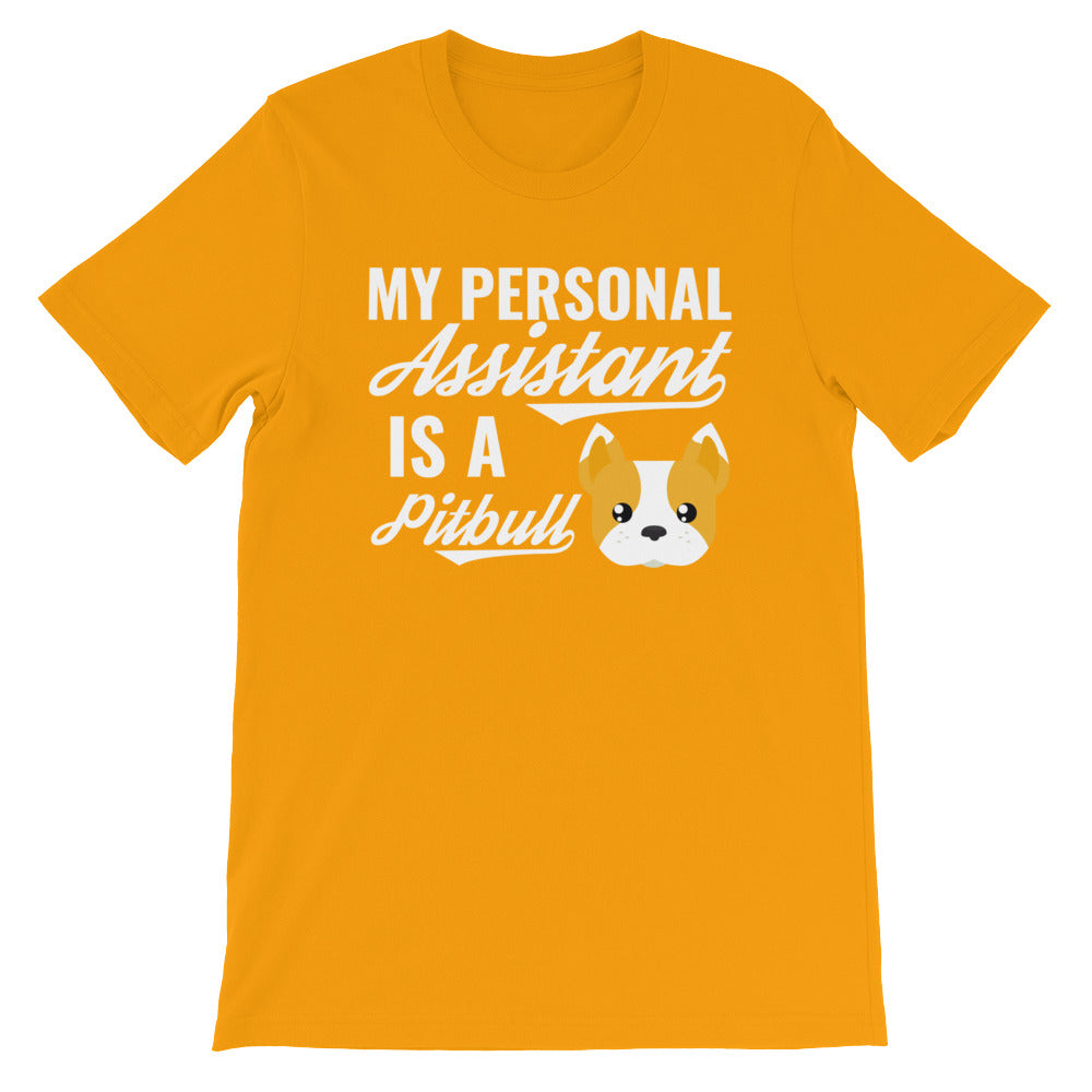 My Personal Assistant is a Pitbull Funny Dog Lovers Shirt - Great Dog Lovers Gifts
