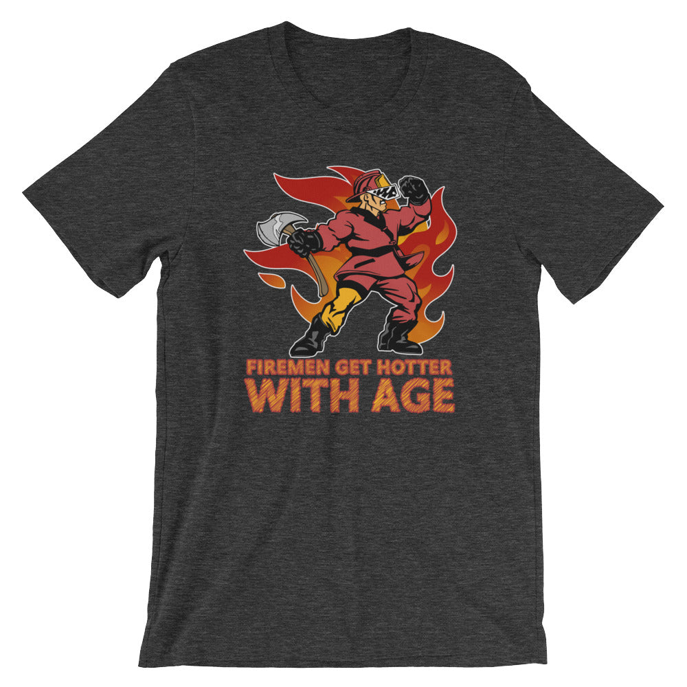 Firemen Get Hotter With Age Funny Fireman T-Shirt Gifts Fire Fighter Firefighter Tshirts Firefighter Gifts