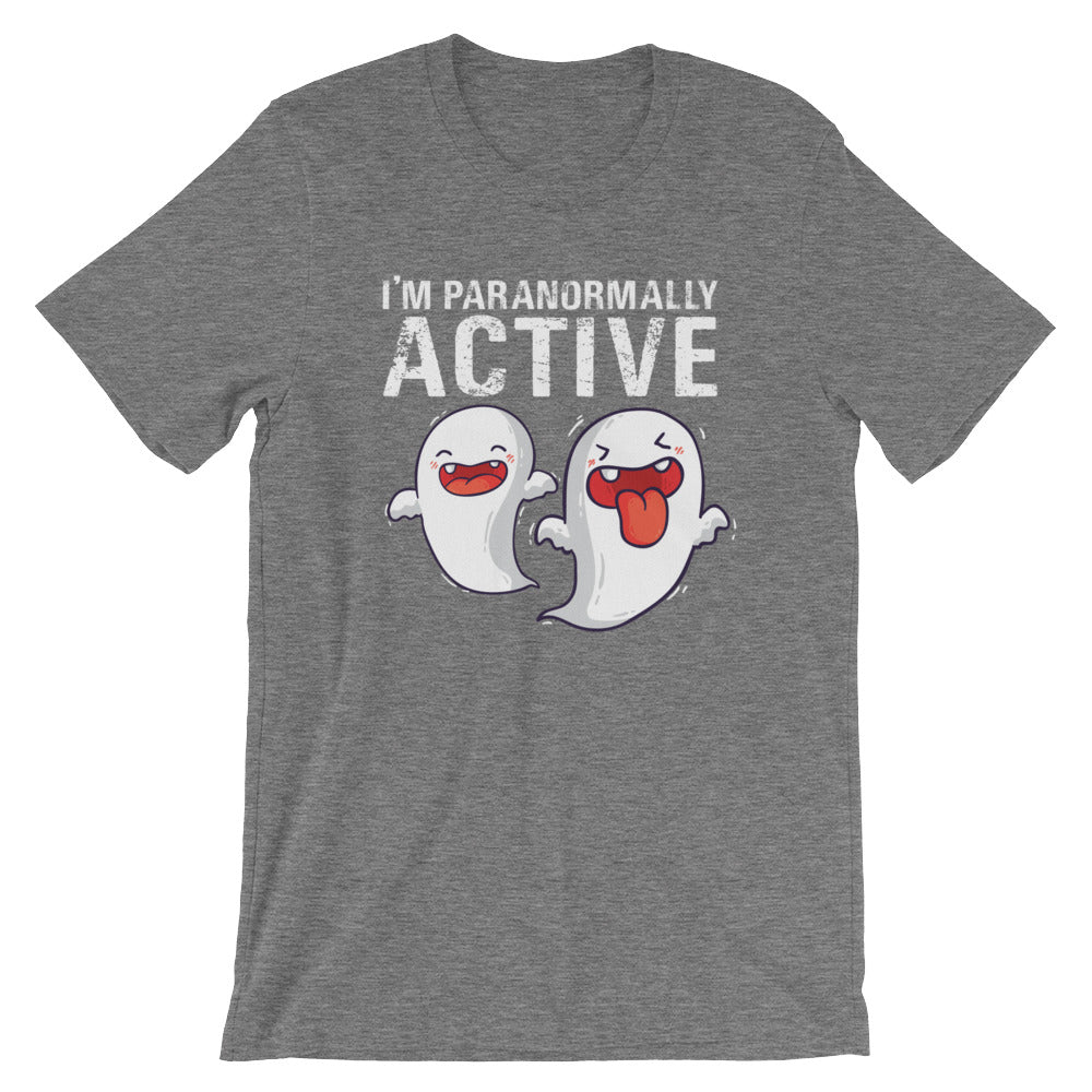 Im Paranormally Active Funny Ghost Halloween T-Shirt Cute Ghost Lovers Hunters Paranormal Tees Gifts
