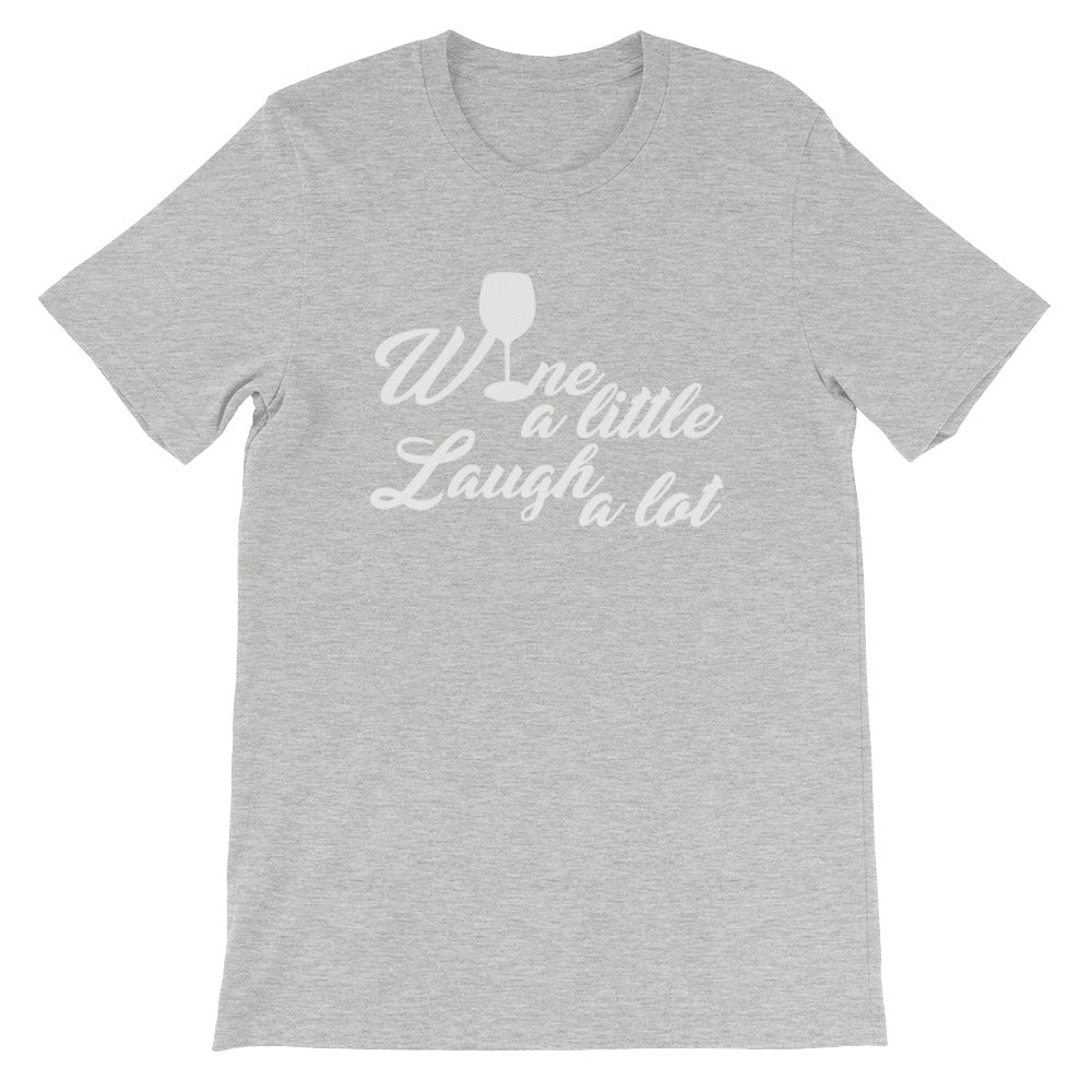 Wine a Little Laugh A Lot Funny Wine Drinking Shirt for Women and Men