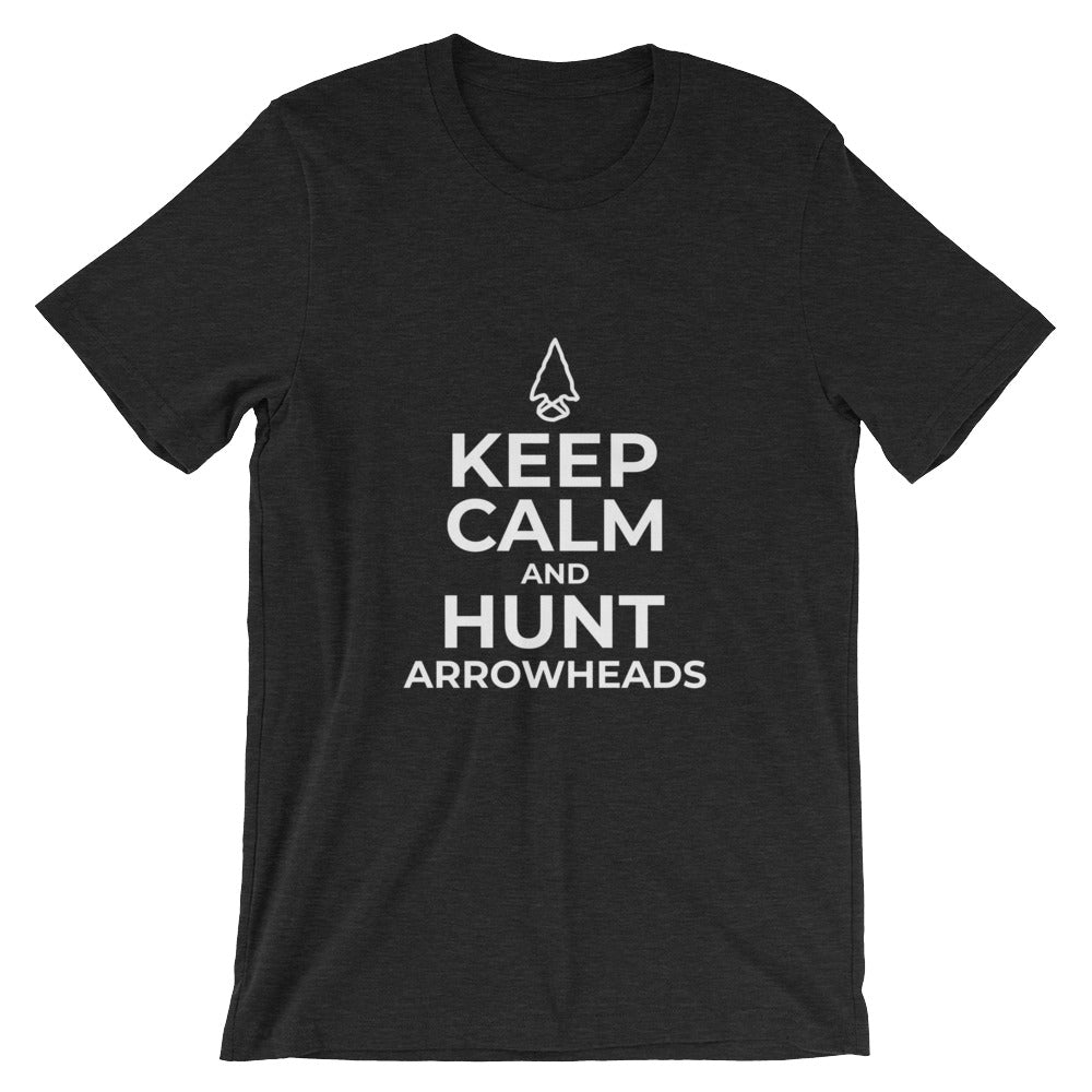 Keep Calm and Hunt Arrowheads Funny Arrowhead Hunter Tshirt Arrowhead Hunting Artifact Hunter Gifts T Shirts