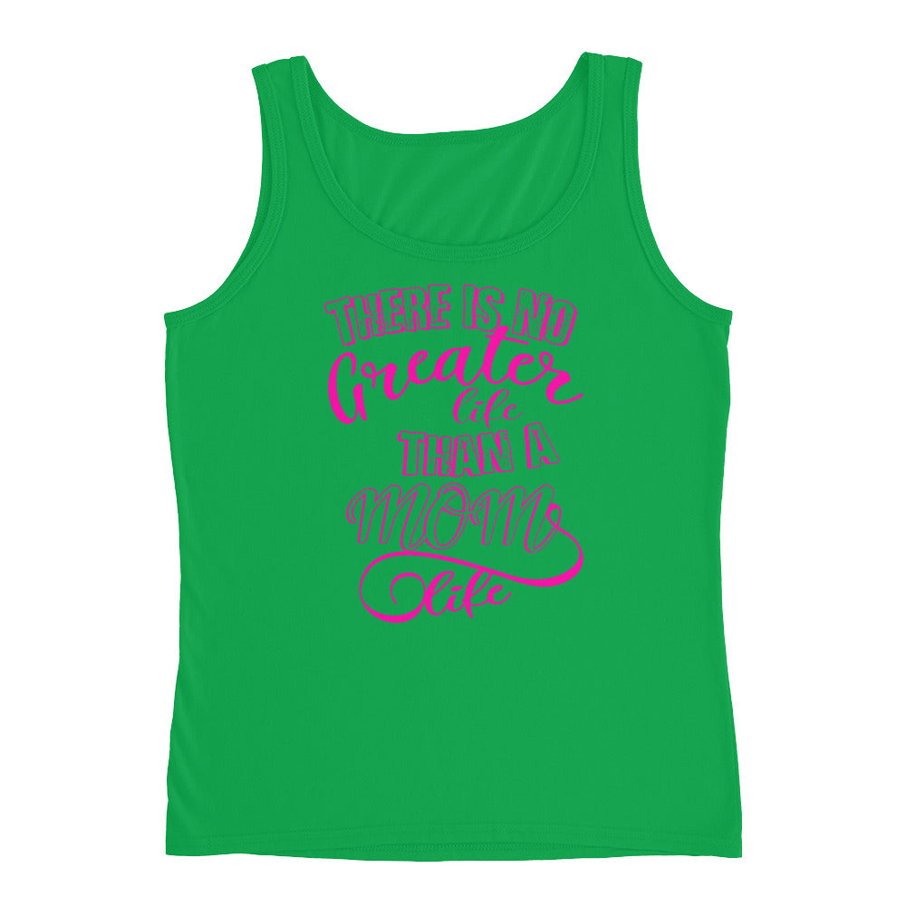 There Is No Greater Life Than A Mom Life Tank Top for a great Mom Gift