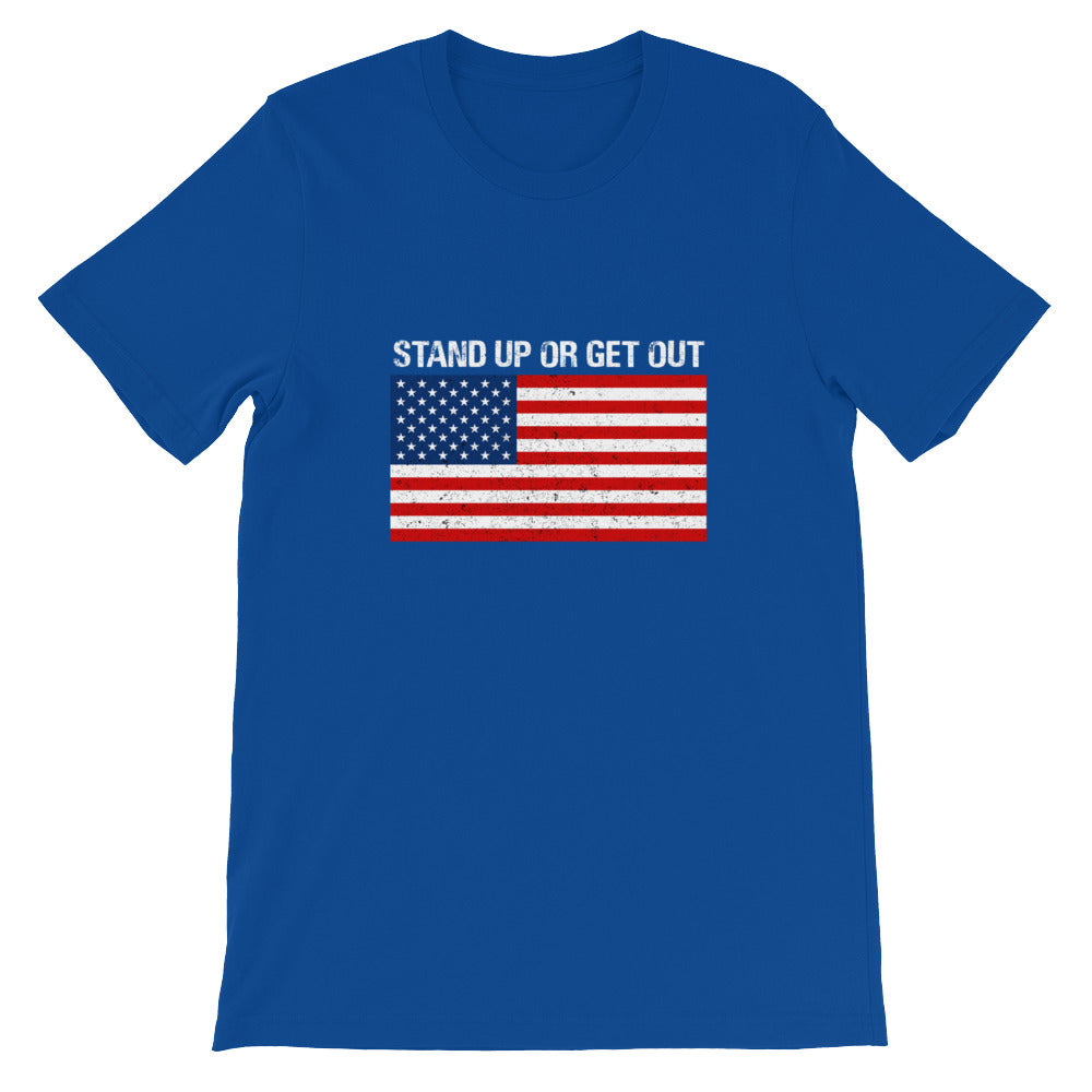 Stand Up or Get Out Patriotic American Flag Shirt for Men & Women - Great for July 4th