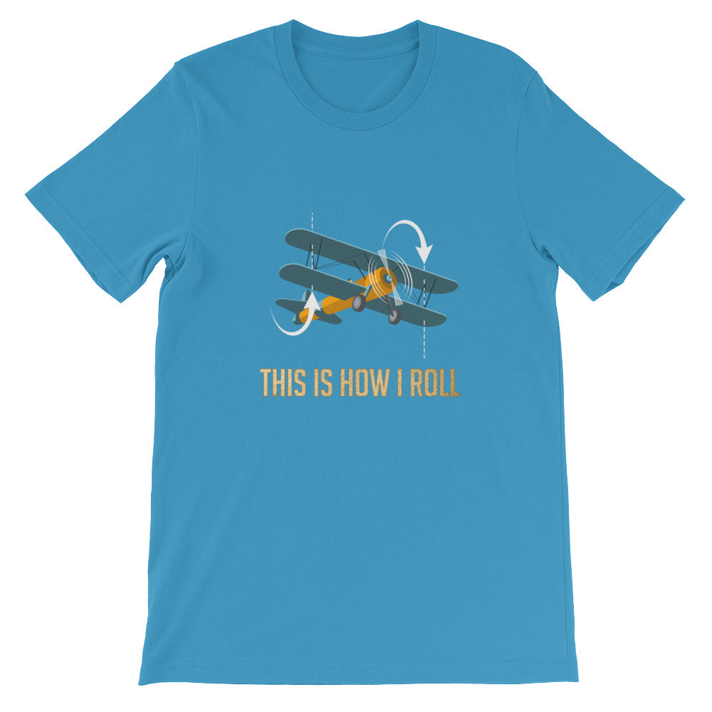 This is How I Roll Pilot Tshirt - Great Aviator Pilot Gifts
