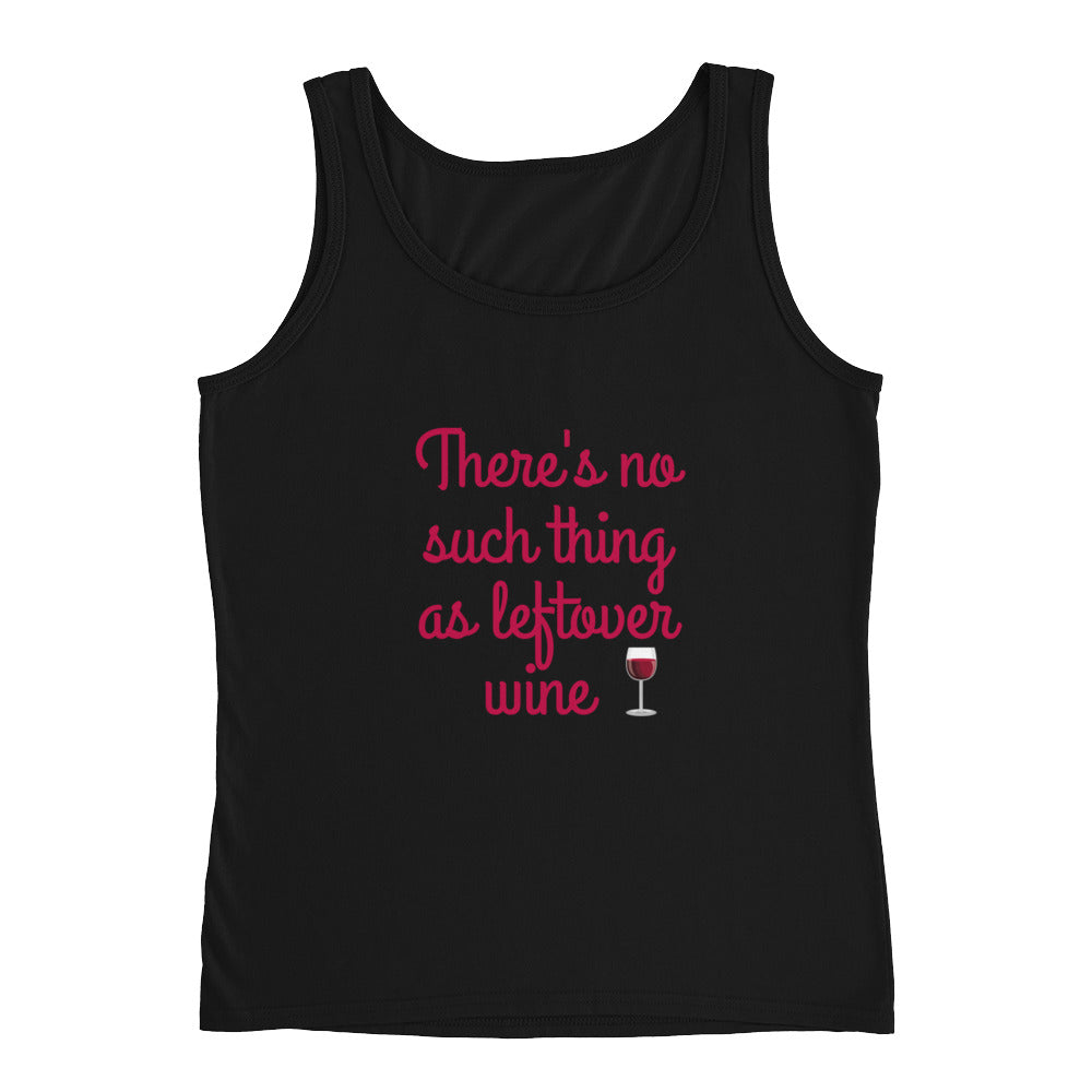 There's No Such Thing As Leftover Wine Drinking Tank Top - Perfect Wine Lovers Gift