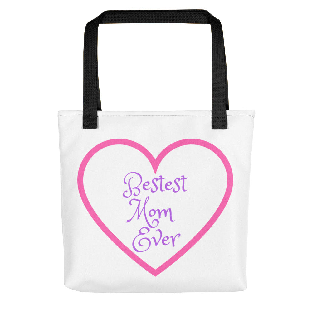 Bestest Mom Ever Tote Bag for the perfect gift for your Mother!