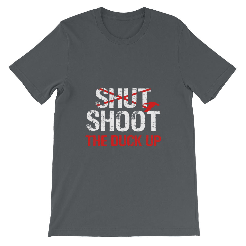 Shoot the Duck Up Funny Hunters Shirt for Men and Women Waterfowl Duck Hunting