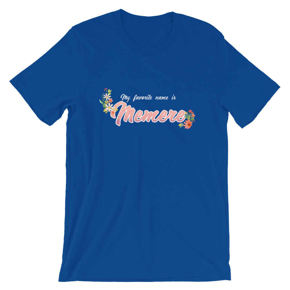 My Favorite Name is Memere Shirt Cute Grandmother Grandma Gifts from Grandkids
