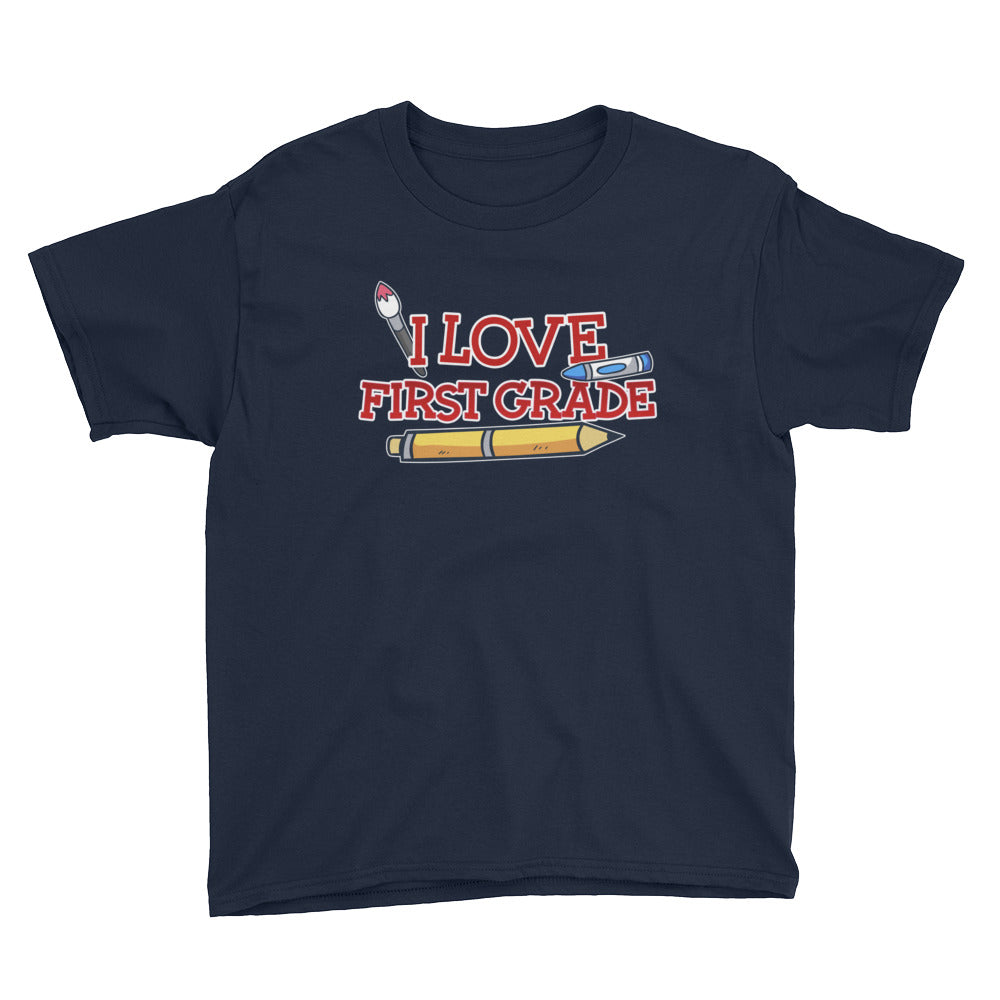 I Love First Grade Shirt for Kids - Great for First Day of School Back to School