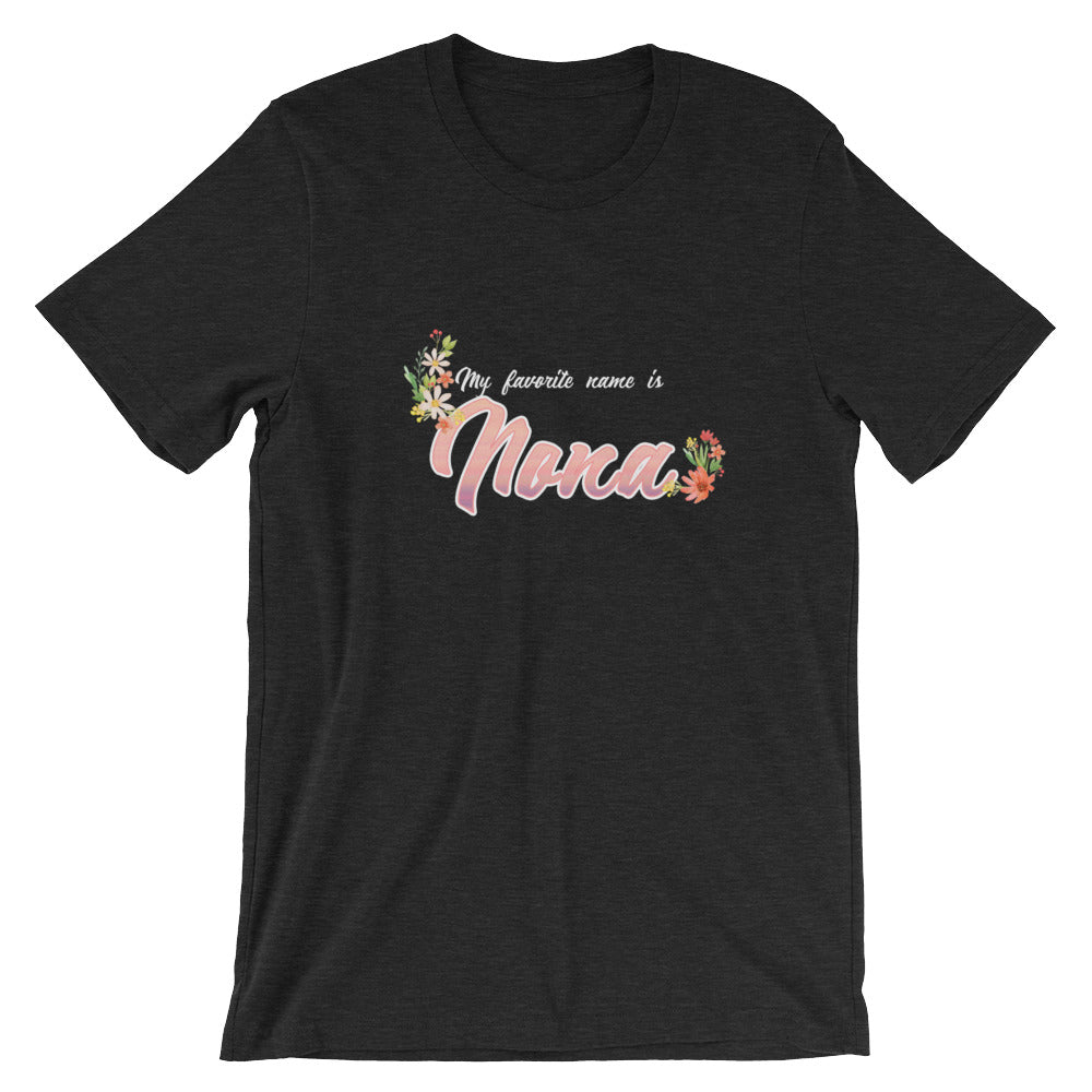 My Favorite Name is Nona Shirt Cute Grandmother Grandma Gifts from Grandkids