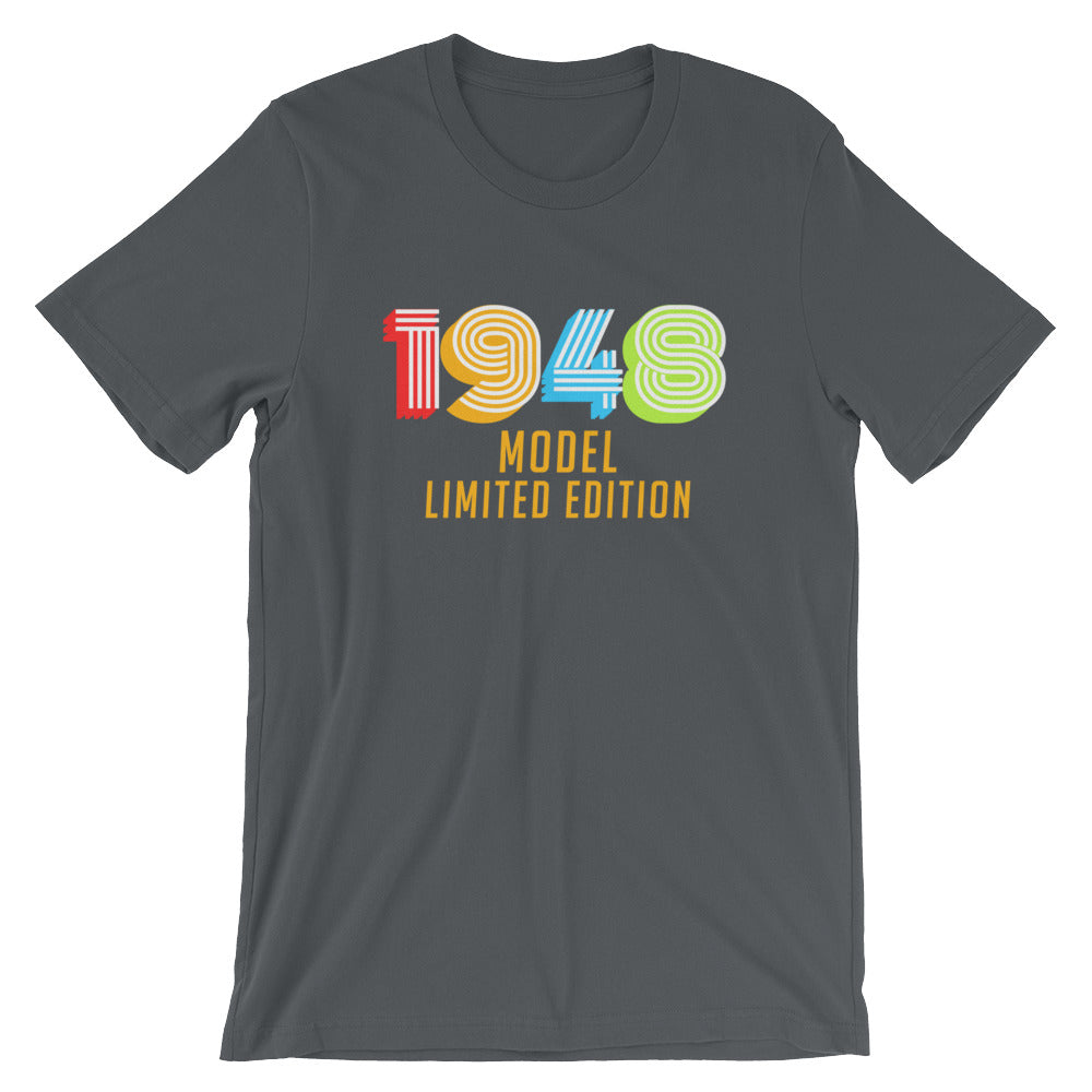 1948 Model Limited Edition Funny 70th Birthday T-Shirt Gift Ideas for 70 year old Birthdays Men or Women