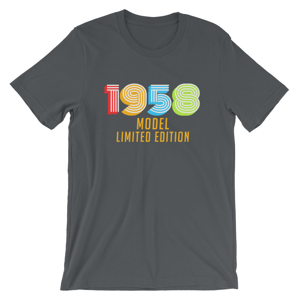 1958 Model Limited Edition Funny 60th Birthday T-Shirt Gift Ideas for 60 year old Birthdays Men or Women