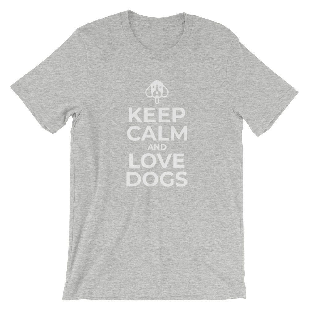 Keep Calm and Love Dogs Funny Dog Shirt for Dog Lovers Dog Owners Dog Gifts
