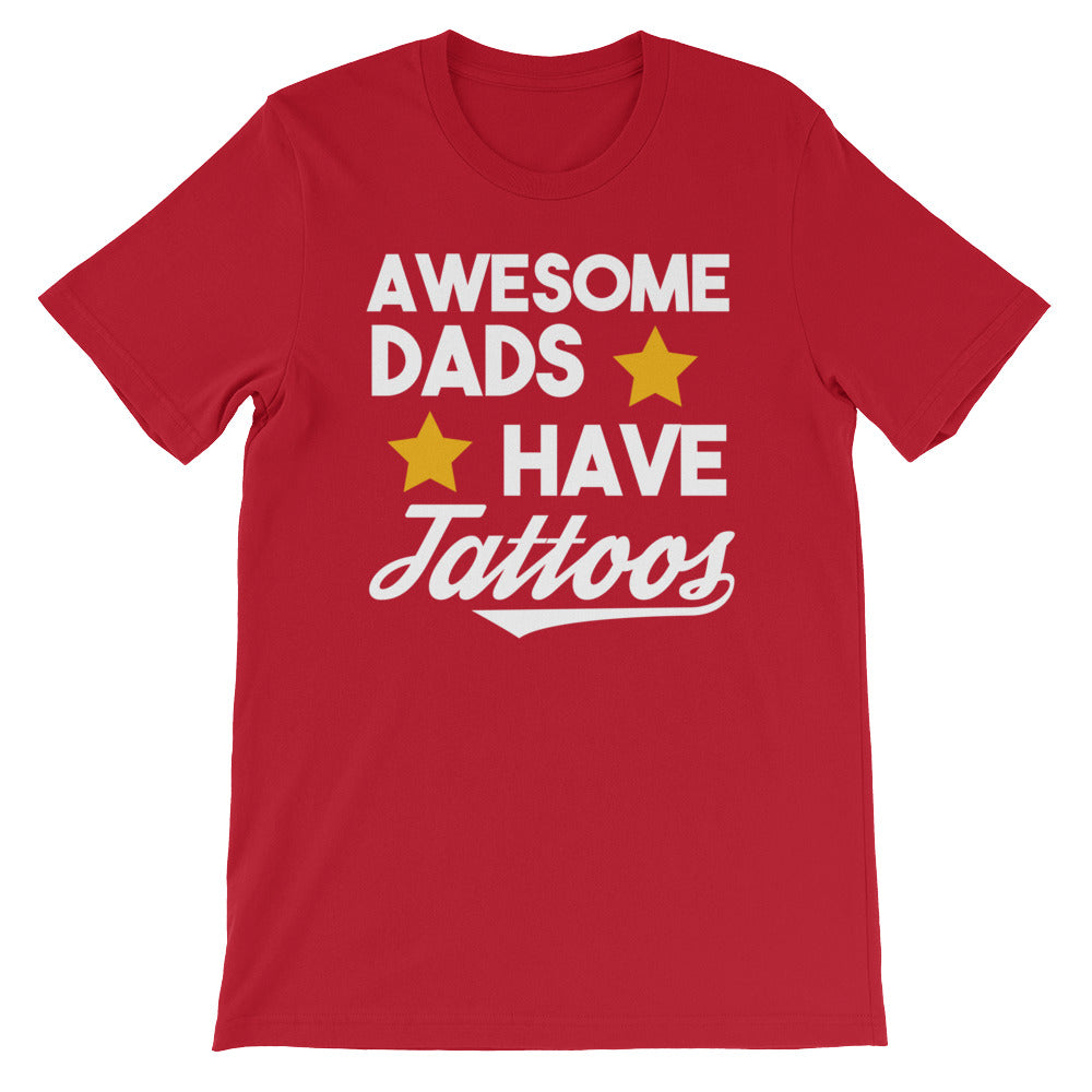 Awesome Dads Have Tattoos Dad Shirt - Great Dad Gifts or Husband Gifts