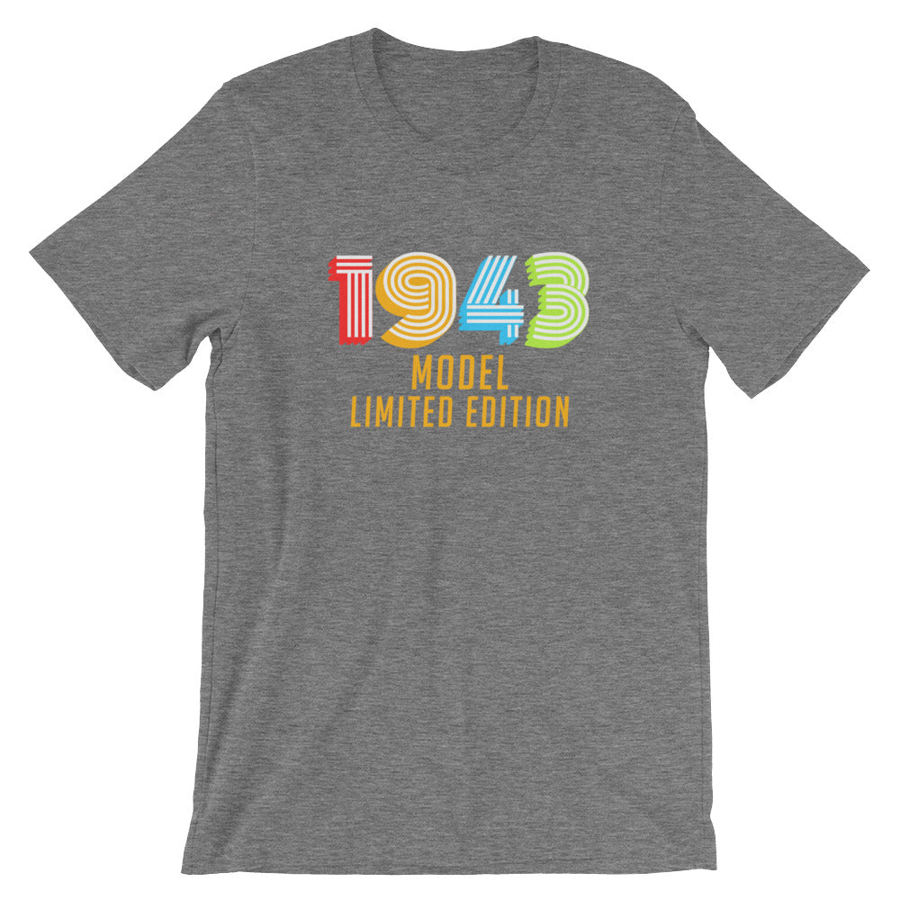 1943 Model Limited Edition Funny 75th Birthday T-Shirt Gift Ideas for 75 year old Birthdays Men or Women