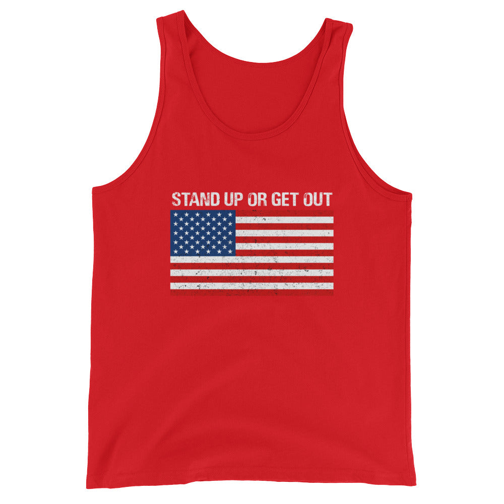 Stand Up or Get Out Patriotic American Flag Tank Top for Men & Women - Great for July 4th